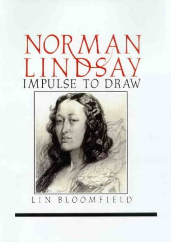 9780908154012: Norman Lindsay: Impulse to draw