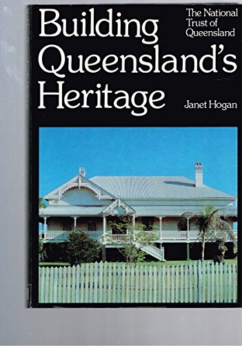 Building Queensland's Heritage.