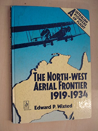 The North-West Aerial Frontier 1919-1934.