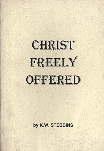 9780908189021: Christ Freely Offered
