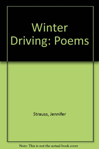 Winter driving: Poems (0908207328) by Jennifer Strauss