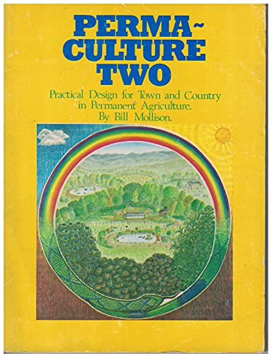 9780908228003: Permaculture Two: Practical Design for Town and Country in Permanent Agriculture
