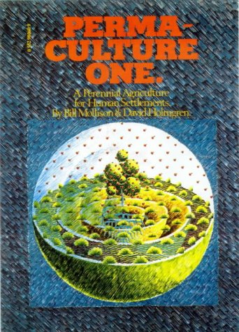9780908228034: Permaculture One: A Perennial Agricultural System for Human Settlements