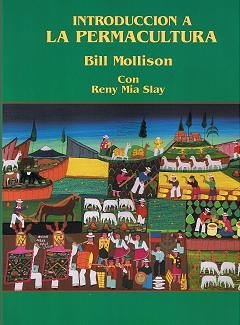 Introduccion A La Permacultura (9780908228096) by Bill Mollison