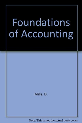 Foundations of Accounting (0908237928) by D Mills