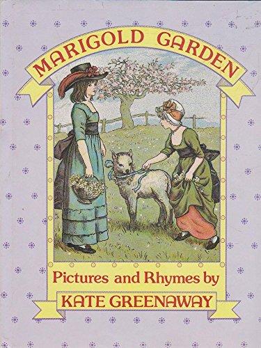 Marigold Garden: Greenaway, Kate, Rambow,