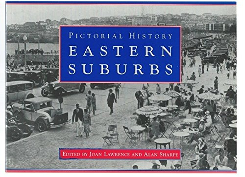 Pictorial History: Eastern Suburbs
