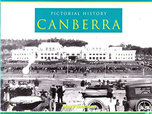 Pictorial history Canberra: Machen, Mary