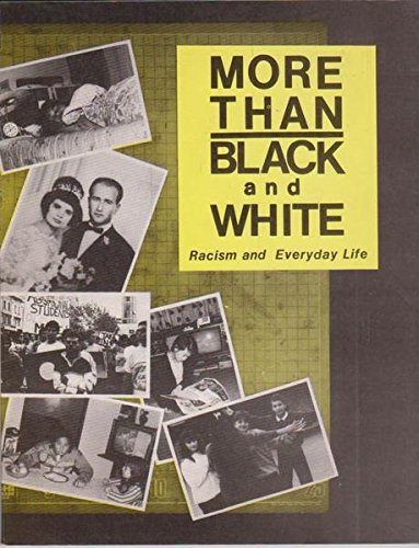 9780908274819: More Than Black and White: Racism and Everyday Life