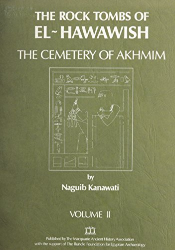 9780908299041: The Rock Tombs of El-Hawawish: The Cemetery of Akhmim