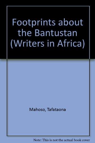 Footprints about the Bantustan: Mahoso, Tafataona