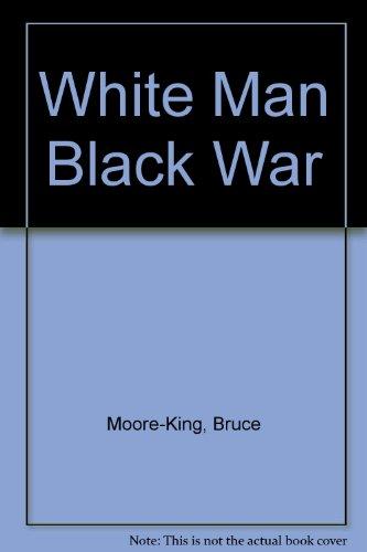 9780908311071: White Man Black War