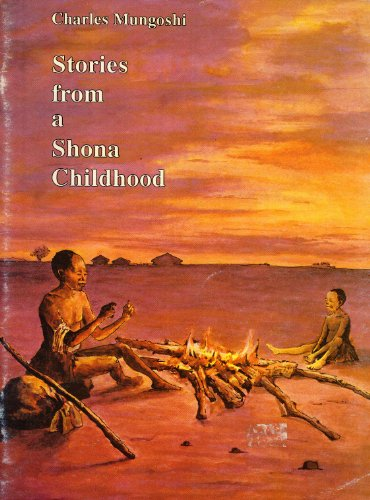 Stories from a Shona Childhood (9780908311132) by Charles Mungoshi