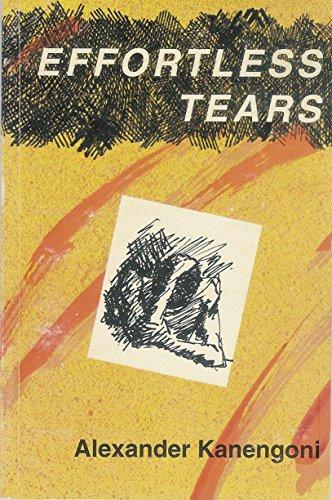 9780908311613: Effortless Tears (Southern Africa Specialised Studies Series)