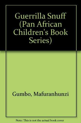 9780908311736: Guerrilla Snuff (Pan African Children's Book Series)