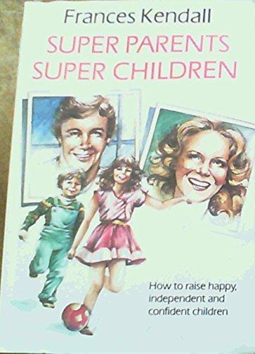 9780908387274: Super Parents, Super Children