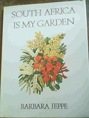 South Africa is my garden: Barbara Jeppe