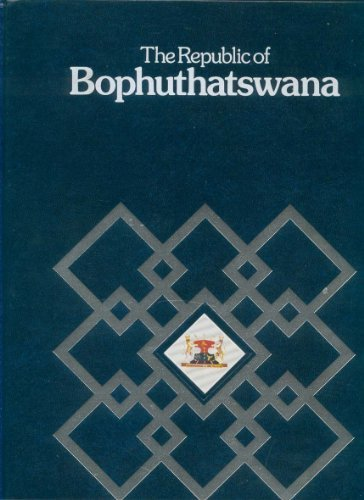 The Republic of Bophuthatswana.