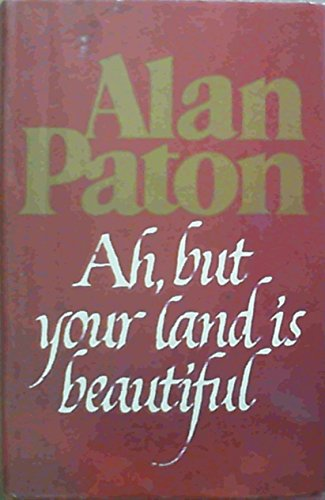 9780908396481: Ah, but your land is beautiful