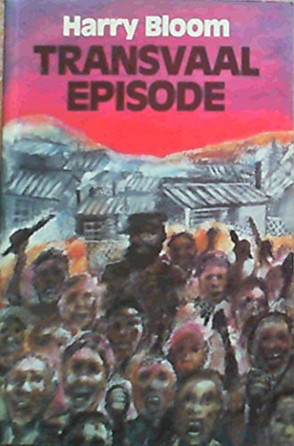 9780908396818: Transvaal Episode (AfricaSouth Paperbacks)