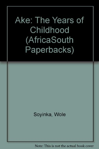 9780908396887: Ake: The Years of Childhood (AfricaSouth Paperbacks)
