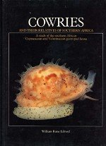 Cowries and Their Relatives of Southern Africa,: Liltved, William