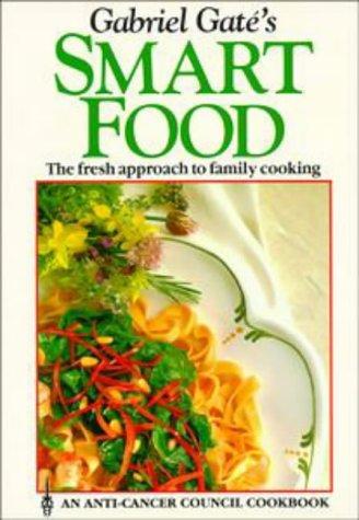 9780908476350: GABRIEL GATE'S SMART FOOD.