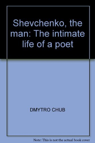 9780908480142: Shevchenko, the man: The intimate life of a poet