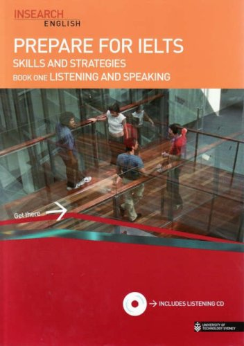 Prepare for IELTS Skills and Strategies: Listening: Insearch