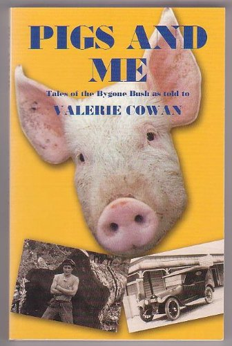 Pigs and Me: Cowan, Valerie