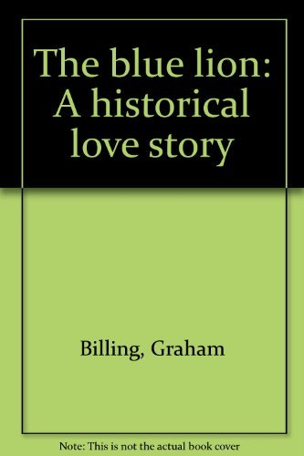 9780908561926: The blue lion: A historical love story