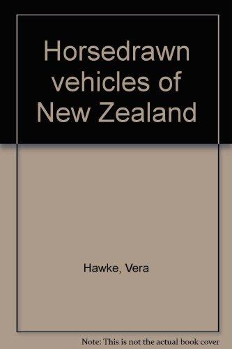 Horsedrawn Vehicles of New Zealand: Hawke, Vera & Amy Scott