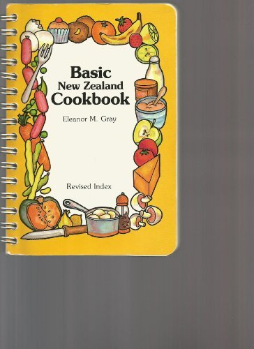 Basic New Zealand cookbook: Gray, Eleanor M.