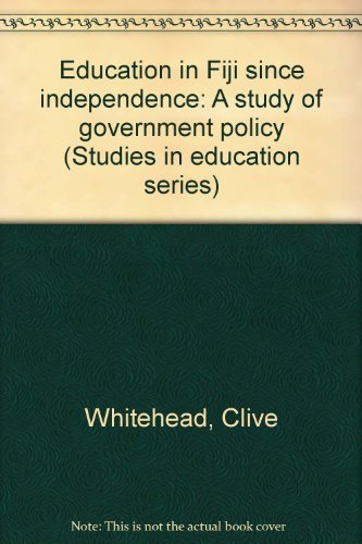 9780908567478: Education in Fiji since independence: A study of government policy (Studies in South Pacific education)
