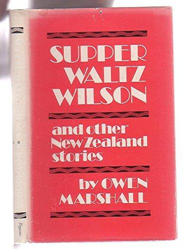 Super Waltz Wilson, and Other New Zealand Stories: Marshall, Owen