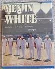 9780908570010: Men in white: The history of New Zealand international cricket, 1894-1985