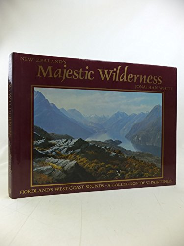 "New Zealands Majestic Wilderness"" -- A collection of 52 paintings of S.W. Fiordland.: Dr, John..."