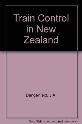 9780908573530: Train Control in New Zealand