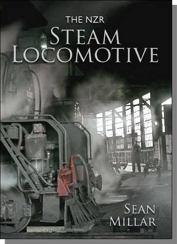 The NZR Steam Locomotive (Hardcover): Sean Millar