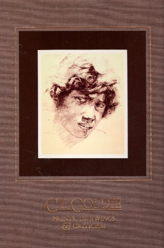 9780908578085: C. F. Goldie, 1870-1947: Prints, drawings & criticism