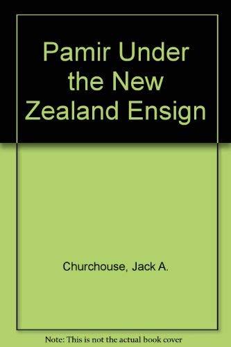 9780908582044: Pamir Under the New Zealand Ensign