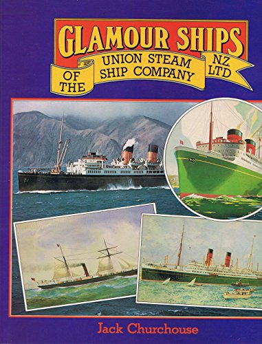 The Union Steam Ship Company: Steam Ships: Gardner, D F (text) & J E Hobbs (paintings)
