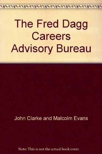 9780908593095: The Fred Dagg Careers Advisory Bureau