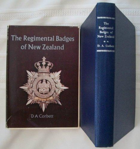 The Regimental Badges of New Zealand: Corbett, D. A.
