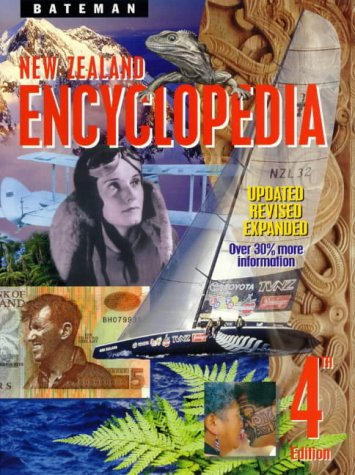 New Zealand Encyclopedia - Fourth Edition: Various Authors, Devised and Edited By Dermot Bolger