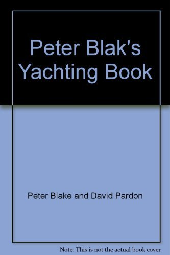 Peter Blak's Yachting Book: Blake, Peter; David