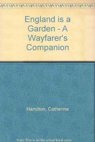 9780908610334: England is a Garden - A Wayfarer's Companion