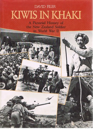 9780908610983: Kiwis in khaki: A pictorial history of the New Zealand soldier in World War II