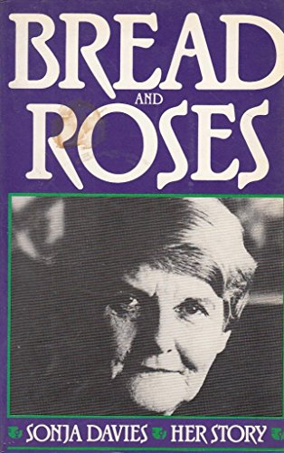 Bread and Roses: Davies, Sonja