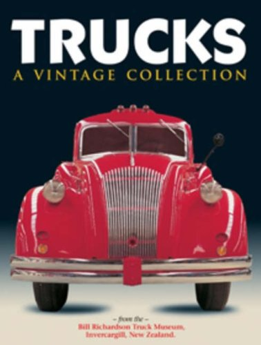 9780908629671: Trucks: A Vintage Collection